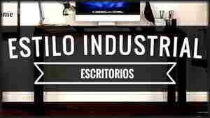 Escritorios de Estilo Industrial