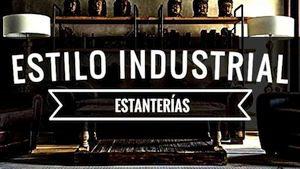 Estanterias Estilo Industrial