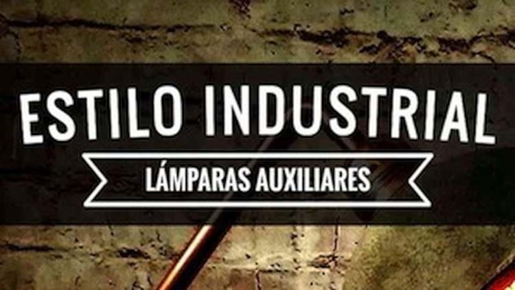 Lamparas Auxiliares Estilo Industrial
