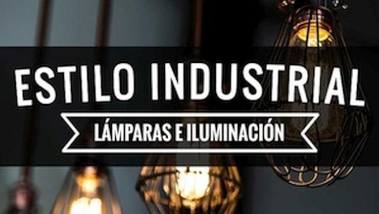 Lámparas de estilo industrial