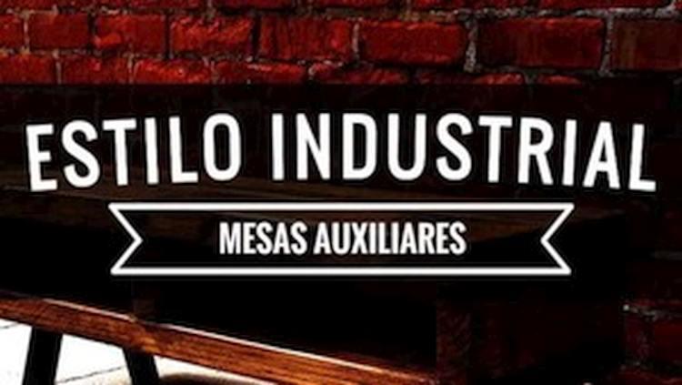 Mesas Auxiliares Estilo Industrial